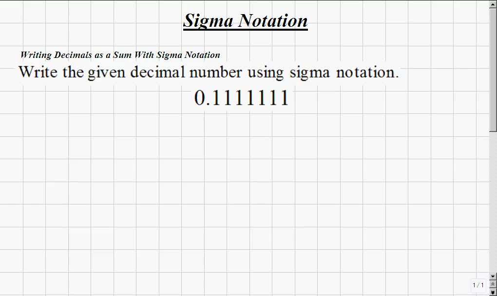 Classroom Calculus I Writing Decimals As A Sum With Sigma