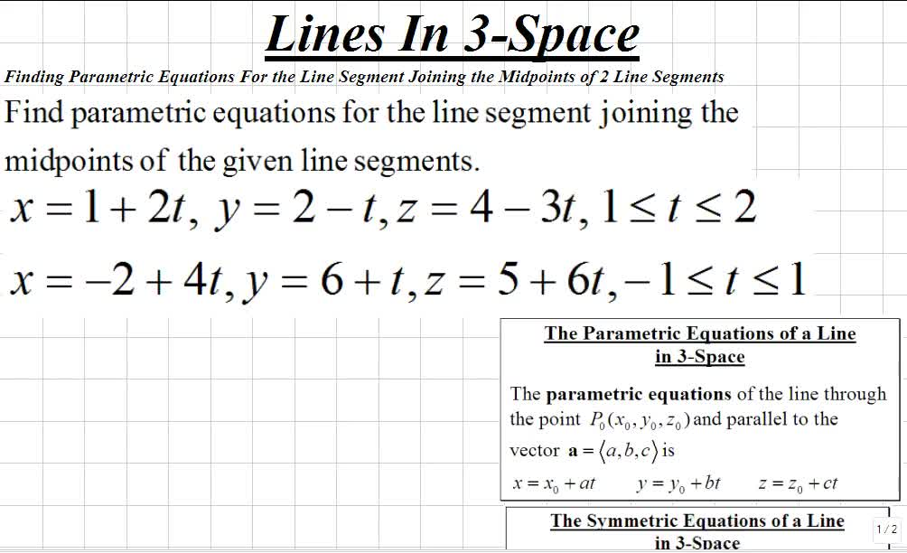 Classroom | Calculus III: Finding Parametric Equations For the ...