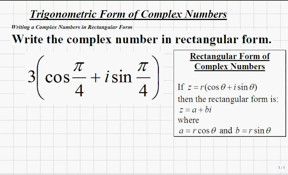Classroom | Trigonometry: Writing Complex Numbers in Rectangular ...